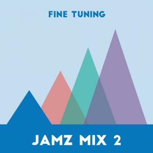 Jamz Mix II for Fine Tuning