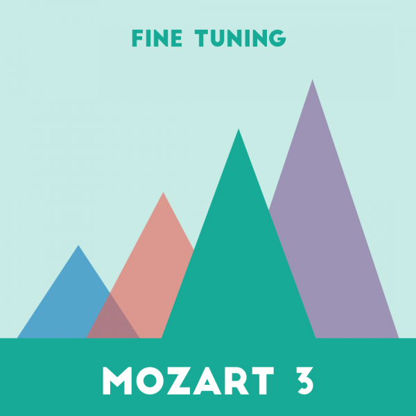 Mozart 3 for Fine Tuning
