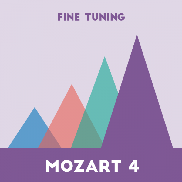 Mozart 4 for Fine Tuning
