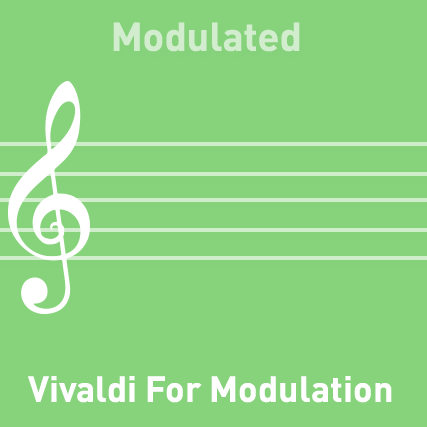 Vivaldi for Modulation - Modulated