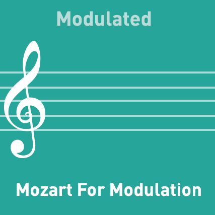 Mozart for Modulation - Modulated