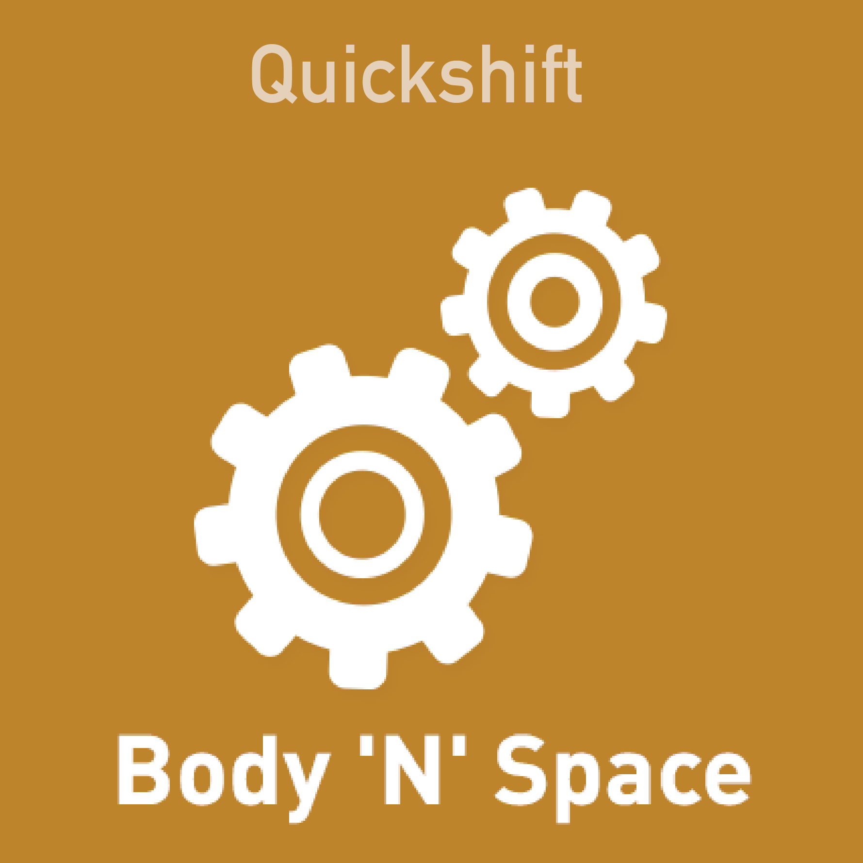 Quickshift - Sensory Enhancement (Body 'N' Space)