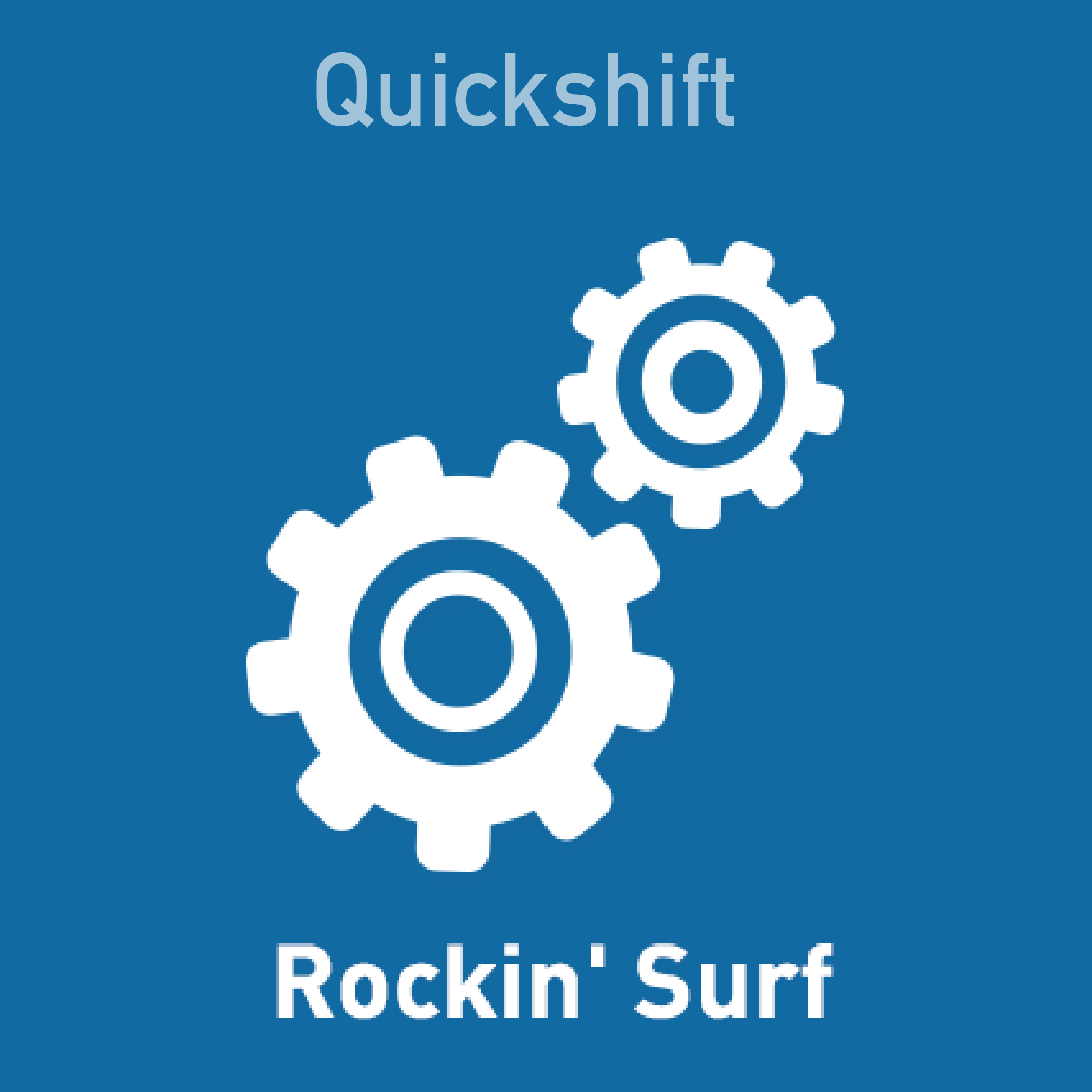 Quickshift - Rockin Surf