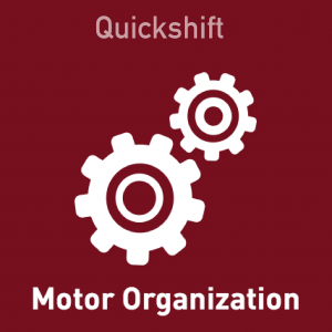 Quickshift - Motor Organization