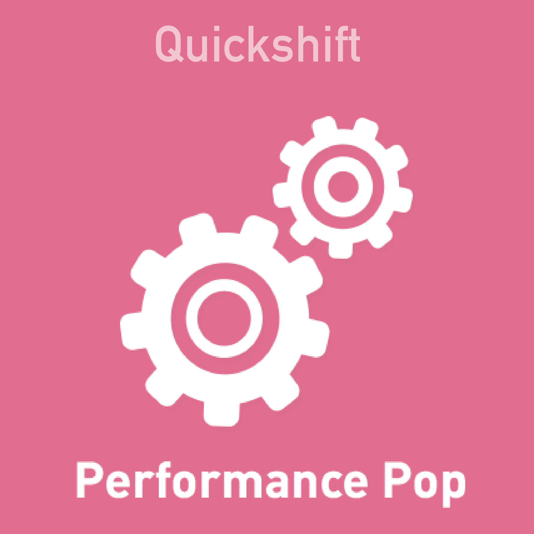 Quickshift - Performance Pop